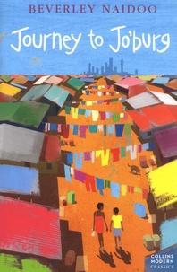 Beverley Naidoo - Journey to Jo'burg.