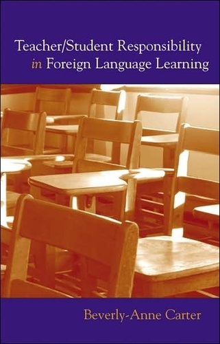 Beverly-anne Carter - Teacher/Student Responsibility in Foreign Language Learning.