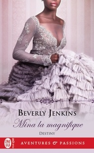 Beverly Jenkins - Destiny Tome 2 : Mina la magnifique.
