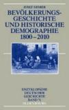 Bevölkerungsgeschichte und Historische Demographie 1800-2010.