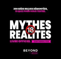 Google ebook téléchargement gratuit Mythes Réalités + 18 ans  - Livre officiel 9782757604243  en francais