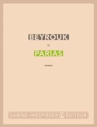 Beyrouk - Parias.