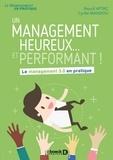 Beysül Aytaç et Cyrille Mandou - Un management heureux... et performant ! - Le management 3.0 en pratique.