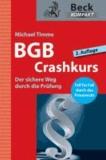 BGB Crashkurs - Der sichere Weg durch die Prüfung.
