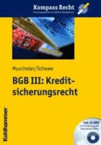 BGB III: Kreditsicherungsrecht.