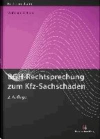 BGH-Rechtsprechung zum Kfz-Sachschaden.
