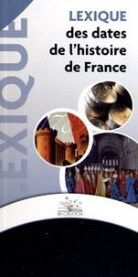 BH Création - Lexique des dates de l'histoire de France.