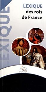 BH Création - Lexique des rois de France.