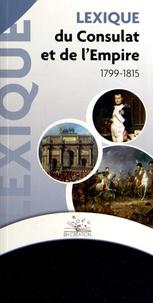 Lexique du Consulat et de l'Empire (1799-1815) -  BH Création |