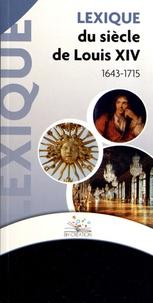 BH Création - Lexique du siècle de Louis XIV (1643-1715).
