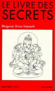 Bhagwan Rajneesh - Le Livre des secrets.