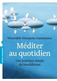 Meilleurs manuels à télécharger Méditer au quotidien  - Une pratique simple du bouddhisme MOBI PDF 9782501084840