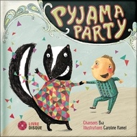 Bïa et Caroline Hamel - Pyjama party. 1 CD audio
