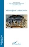 Biagio D'Angelo et François Soulages - Esthétique & connectivité.