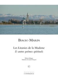 Biagio Marin - Les Litanies de la Madone - Et autres poèmes spirituels.