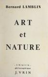 Bianca Lamblin et Bernard Lamblin - Art et nature.