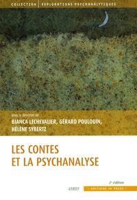 Bianca Lechevalier et Gérard Poulouin - Les contes et la psychanalyse.