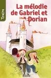 Bianca Nederlof et  TireLire - La mélodie de Gabriel et Dorian - une histoire pour les enfants de 8 à 10 ans.