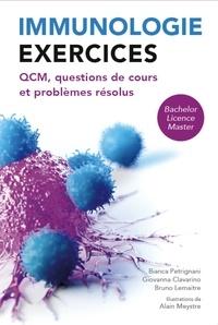 Bianca Petrignani et Giovanna Clavarino - Immunologie exercices - QCM, questions de cours et problèmes résolus.