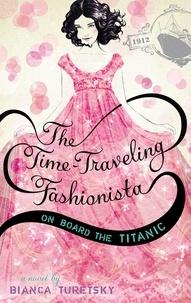 Bianca Turetsky - The Time-Traveling Fashionista.