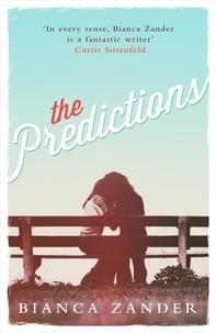 Bianca Zander - The Predictions.
