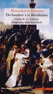 Du boudoir à la Révolution - Laclos & Les Liaisons dangereuses dans leur siècle.pdf