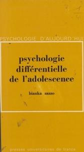 Bianka Zazzo et Paul Fraisse - Psychologie différentielle de l'adolescence.