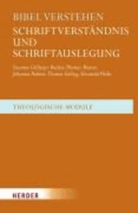 Bibel verstehen - Schriftverständnis und Schriftauslegung.