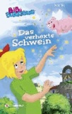 Bibi Blocksberg - Das verhexte Schwein.
