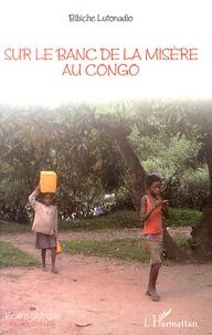 Sur le banc de la misère au Congo.pdf