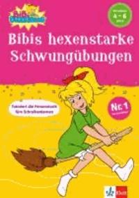 Bibis hexenstarke Schwungübungen (Vorschule 4-6 Jahre).