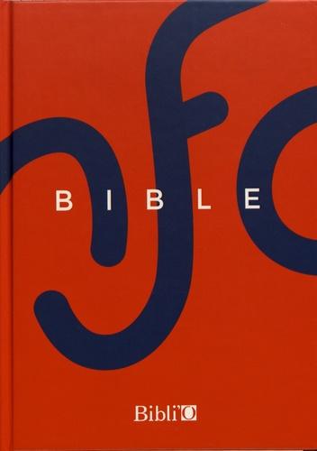 La Bible NFC. Ancien Testament et Nouveau Testament, édition sans les livres deutérocanoniques