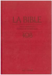 Bibli'O - La Bible TOB - Notes intégrales, traduction oecuménique.