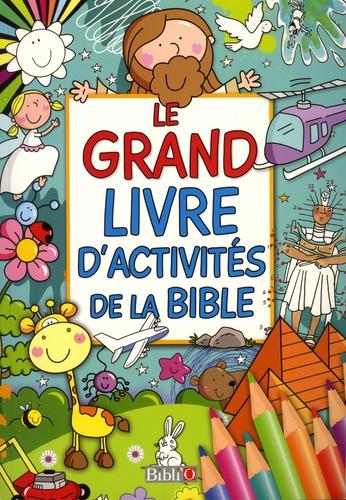 Bibli'O - Le grand livre d'activités de la Bible.