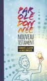 Bibli'O - Parole donnée - Nouveau Testament commenté et illustré en toute simplicité.