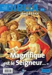 Biblia Collectif - Biblia Magazine - numéro 6 Magnifique est le Seigneur.