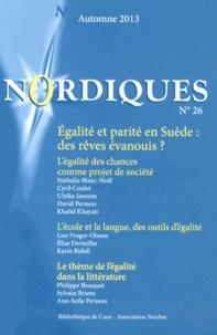 Nathalie Blanc-Noël - Nordiques N° 26, Automne 2013 : Egalité et parité en Suède : des rêves évanouis ?.