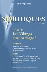 Annelie Jarl Ireman - Nordiques N° 29, Printemps 201 : Les Vikings : quel héritage ?.