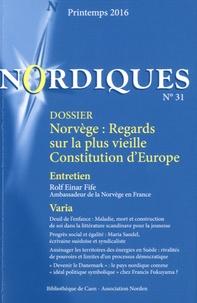 Yohann Aucante et Louis Clerc - Nordiques N° 31, printemps 201 : Norvège : regards sur la plus vieille Constitution d'Europe.