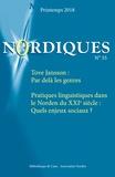 Agneta Rehal Johansson et Harri Veivo - Nordiques N° 33 : Tove Jansson : Par delà les genres - Pratiques linguistiques dans le Norden du XXIe siècle : Quels enjeux sociaux ?.