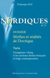Harri Veivo - Nordiques N° 37, printemps 201 : Mythes et réalités de l'Arctique.