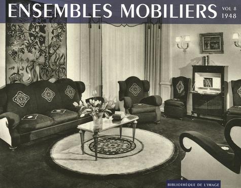 Bibliothèque de l'image - Ensembles mobiliers - Tome 8, 1948.