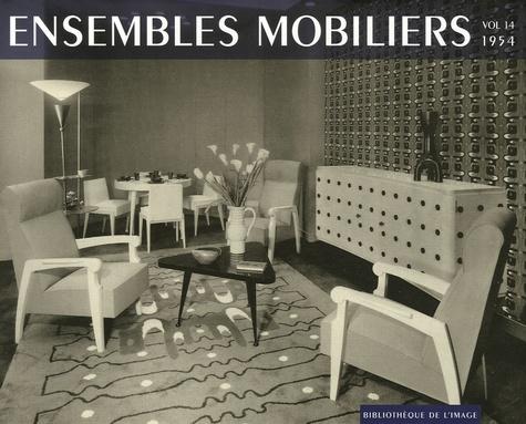 Bibliothèque de l'image - Ensembles mobiliers - Tome 14, 1954.