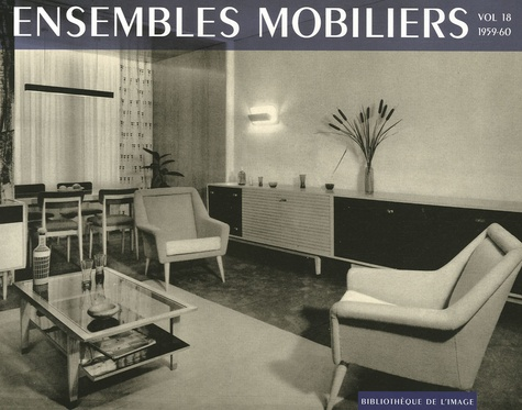 Bibliothèque de l'image - Ensembles mobiliers - Tome 18, 1959-60.