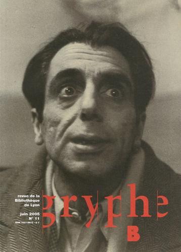 Xavier Fricaudet et Christine Cornet - Gryphe N° 11, Juin 2005 : .