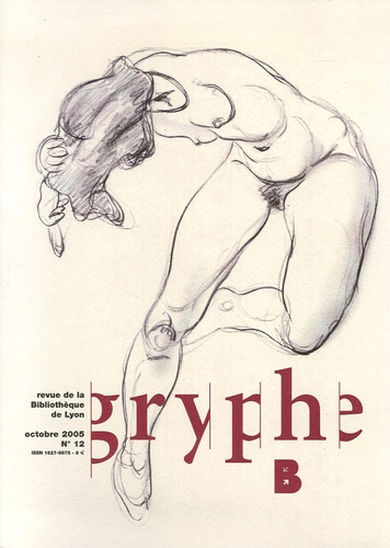Nelly Gabriel et Catherine Goffaux - Gryphe N° 12, Octobre 2005 : .