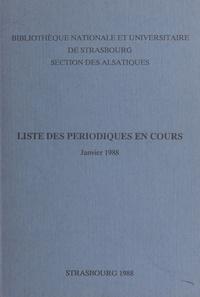 Bibliothèque nationale et univ - Liste des périodiques en cours (Janvier 1988).