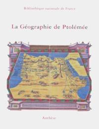 Bibliothèque Nationale France et Germaine Aujac - La géographie de Ptolémée.