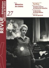 Bruno Blasselle - Revue de la Bibliothèque nationale de France N° 27/2007 : Mémoires de cinéma.