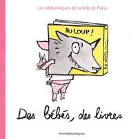Bibliothèques Ville de Paris - Des bébés, des livres.